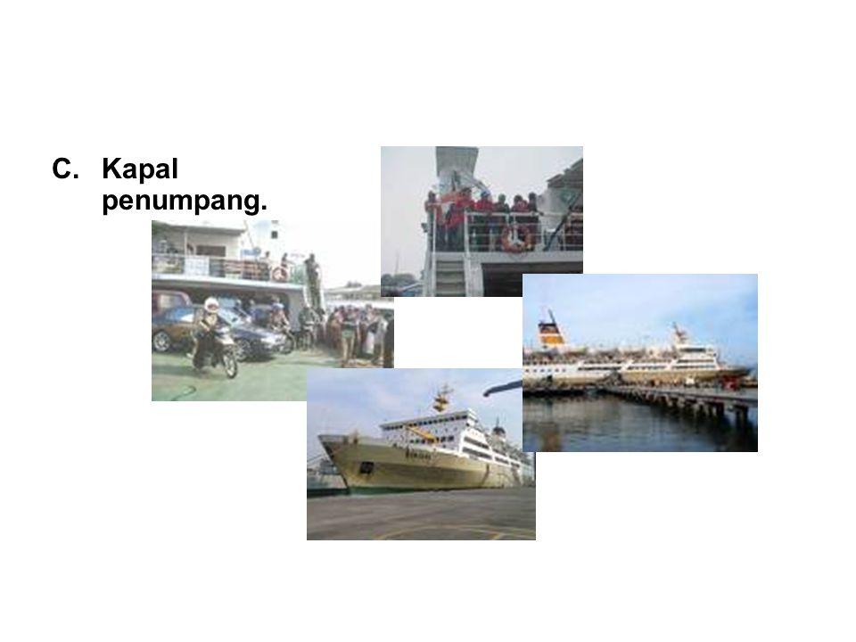 C.Kapal penumpang.
