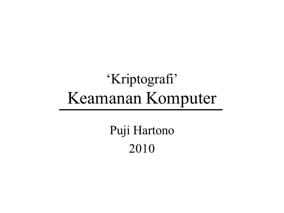 'Kriptografi' Keamanan Komputer Puji Hartono 2010