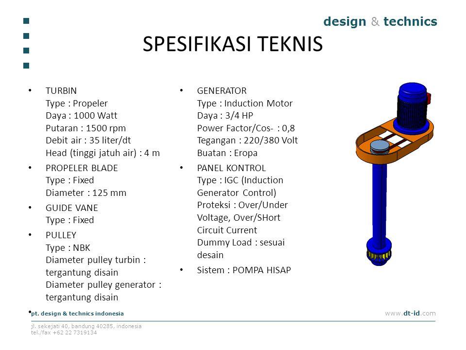 design & technics pt. design & technics indonesia www.dt-id.com jl. sekejati 40, bandung 40285, indonesia tel./fax +62 22 7319134 SPESIFIKASI TEKNIS T
