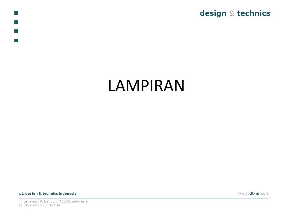design & technics pt.design & technics indonesia www.dt-id.com jl.