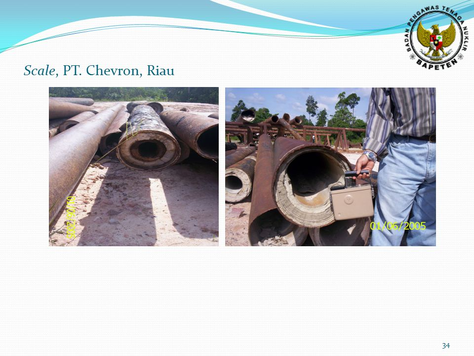 34 Scale, PT. Chevron, Riau