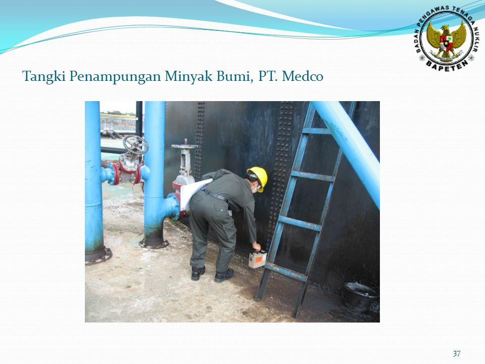 37 Tangki Penampungan Minyak Bumi, PT. Medco