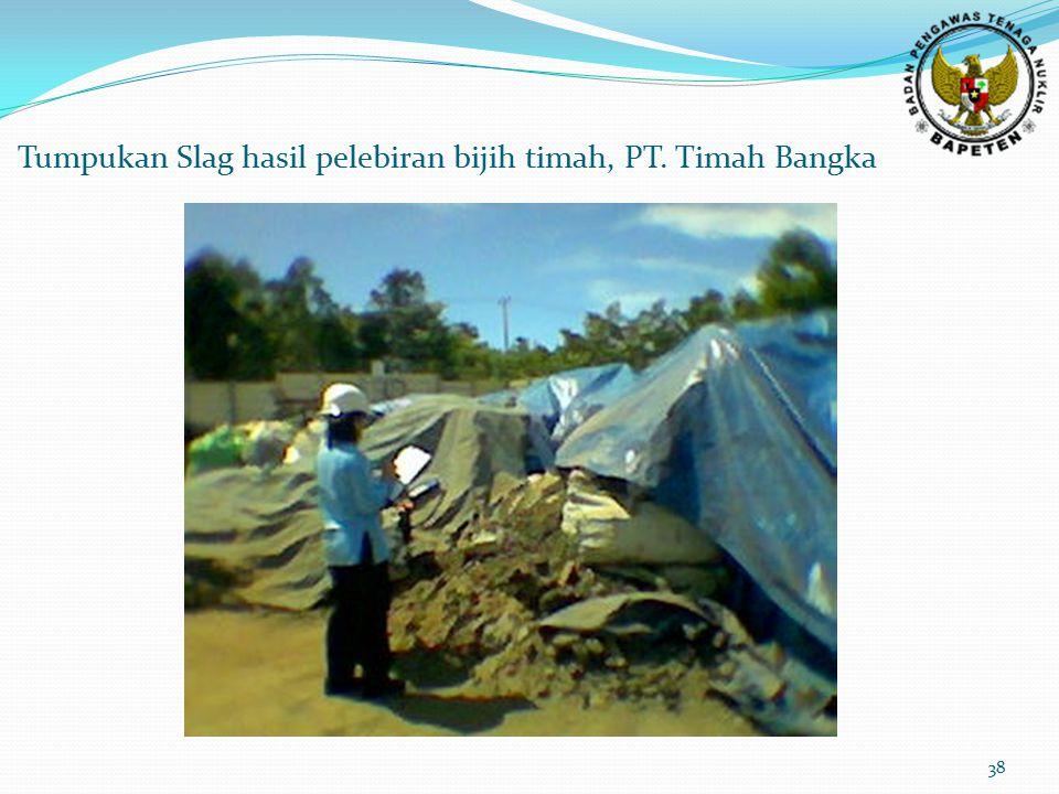 38 Tumpukan Slag hasil pelebiran bijih timah, PT. Timah Bangka