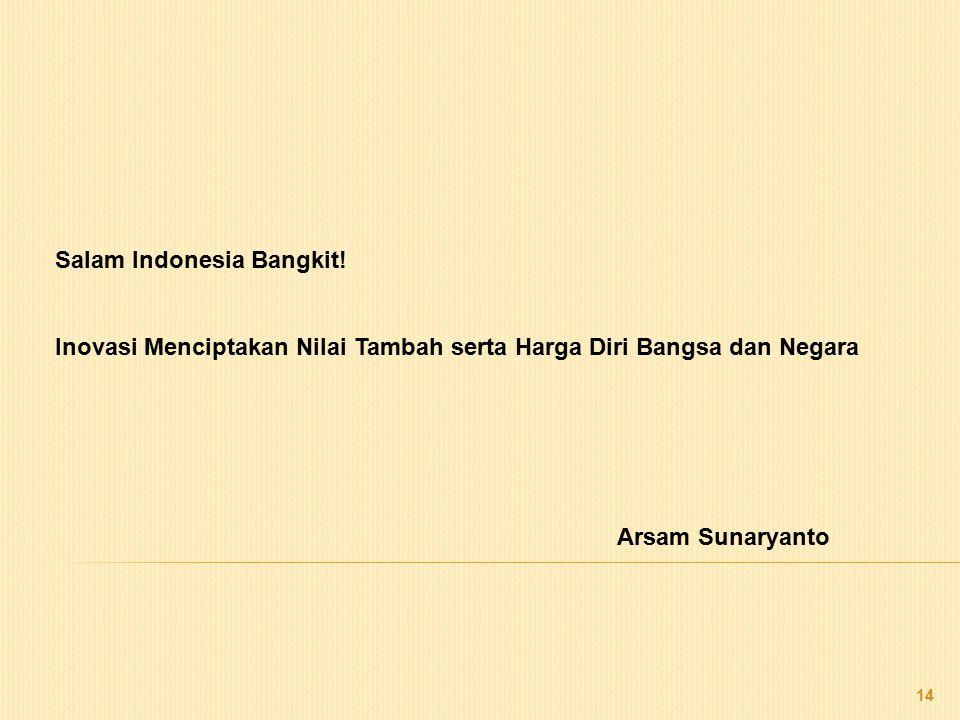 Salam Indonesia Bangkit.