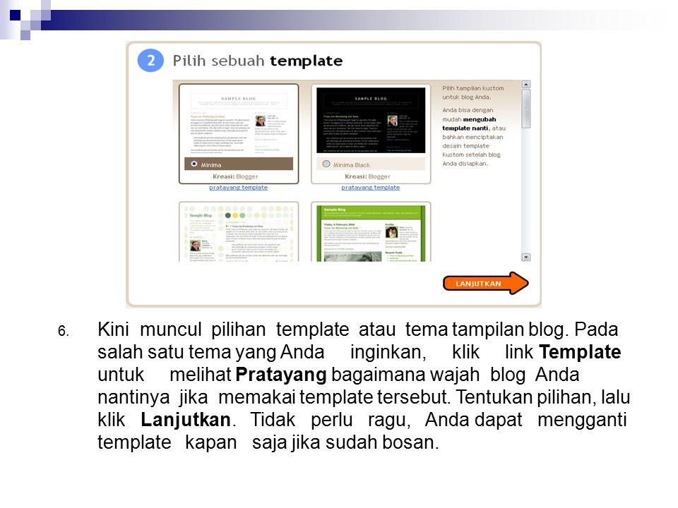 6. Kini muncul pilihan template atau tema tampilan blog. Pada salah satu tema yang Anda inginkan, klik link Template untuk melihat Pratayang bagaimana