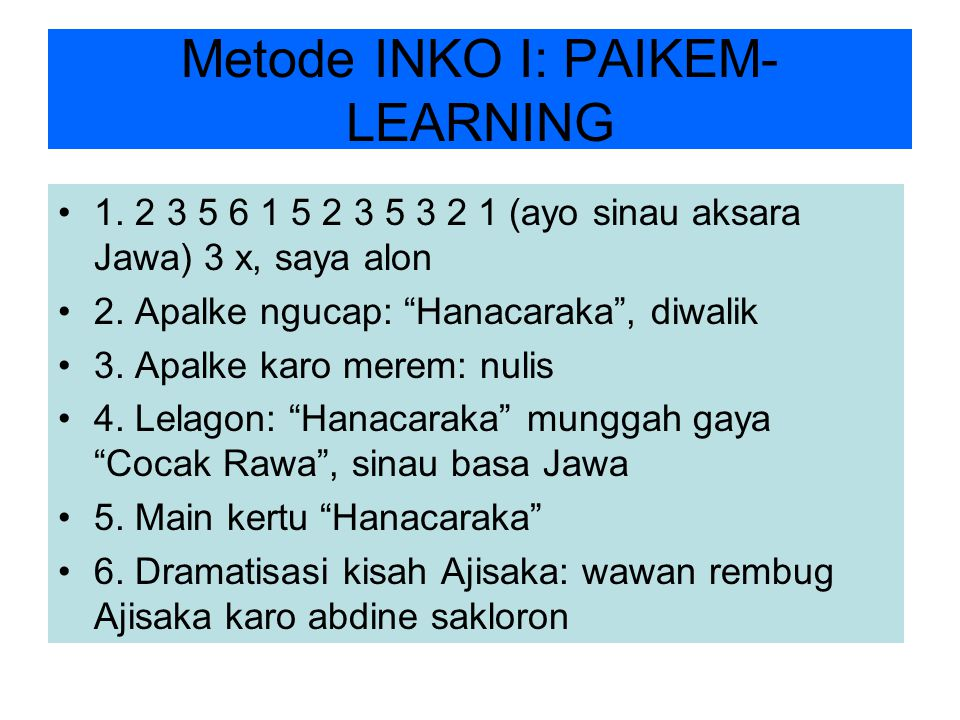Metode INKO I: PAIKEM- LEARNING 1.
