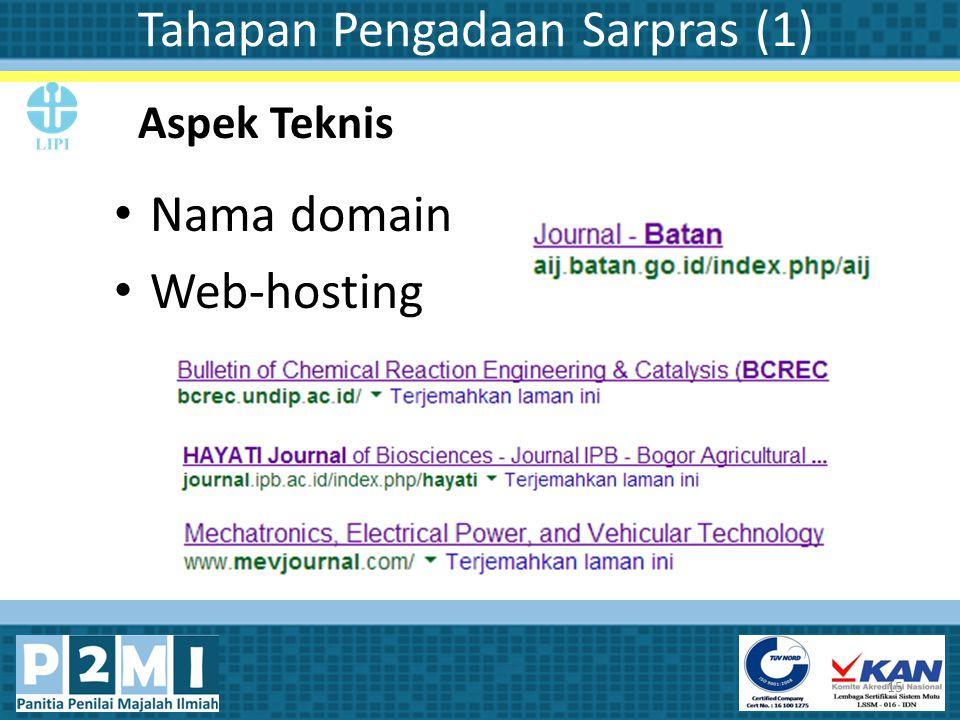 Tahapan Pengadaan Sarpras (1) Nama domain Web-hosting 15 Aspek Teknis