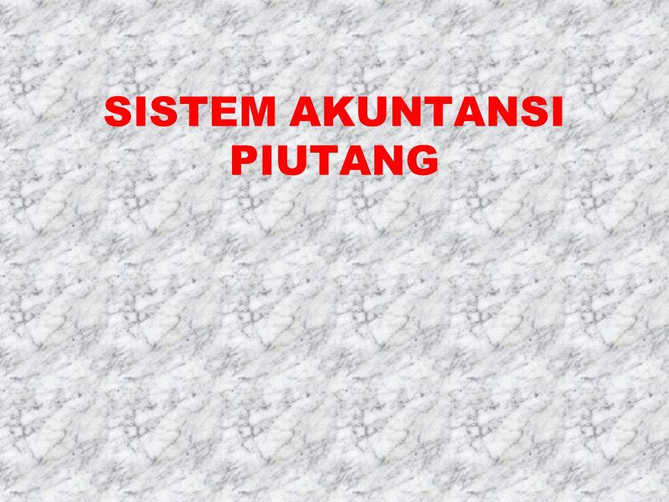 SISTEM AKUNTANSI PIUTANG