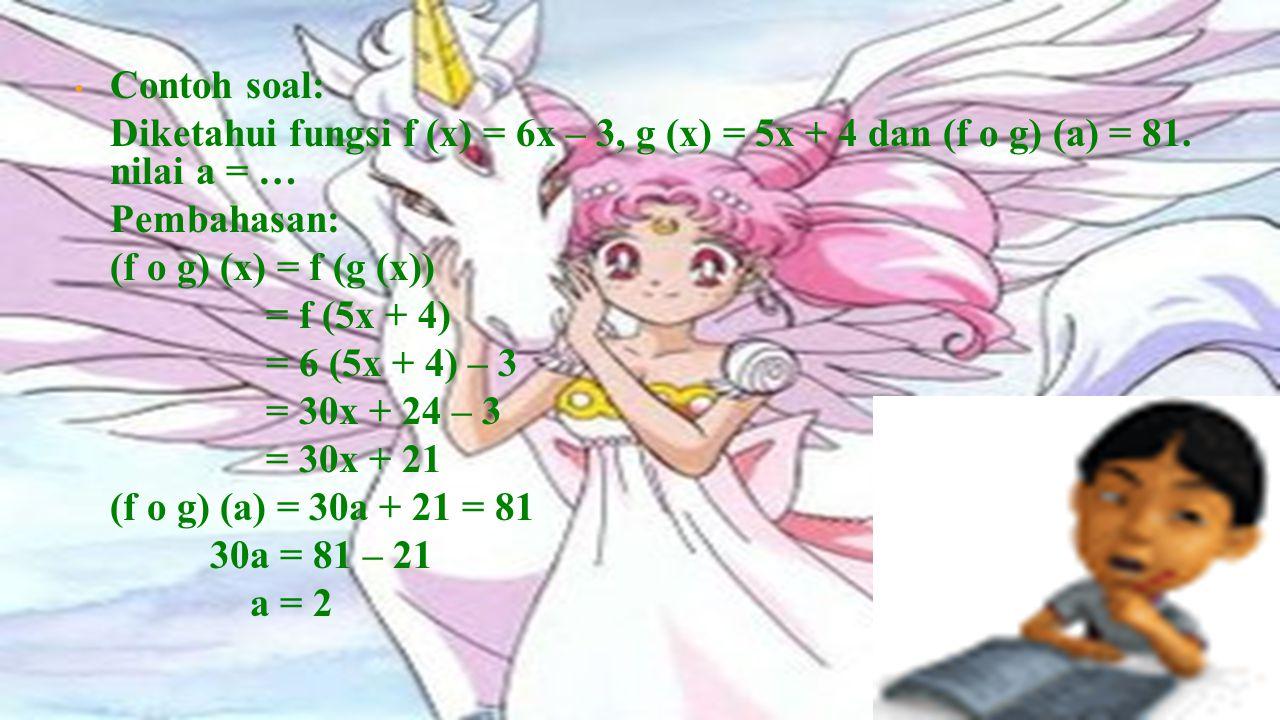 Sifat-sifat komposisi fungsi 1. Operasi komposisi pada fungsi-fungsi umumn ya tidak komutatif (g o f) (x) ≠ (f o g) (x) 2. Operasi komposisi pada fung