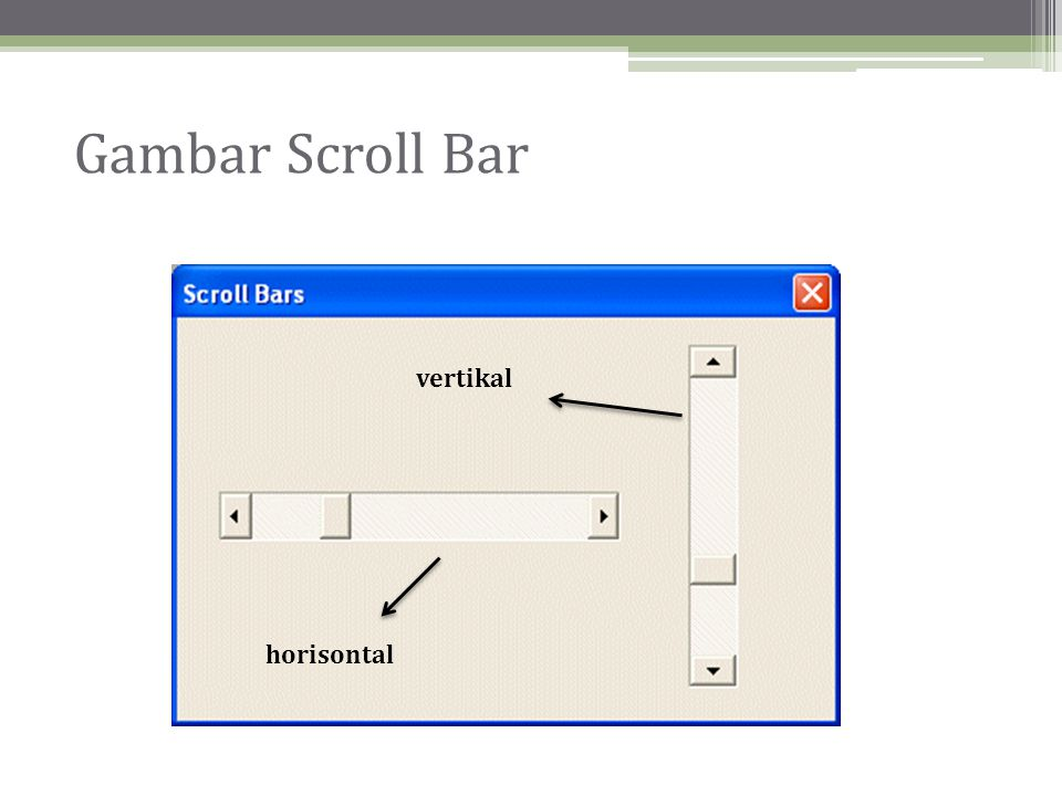 Gambar Scroll Bar horisontal vertikal