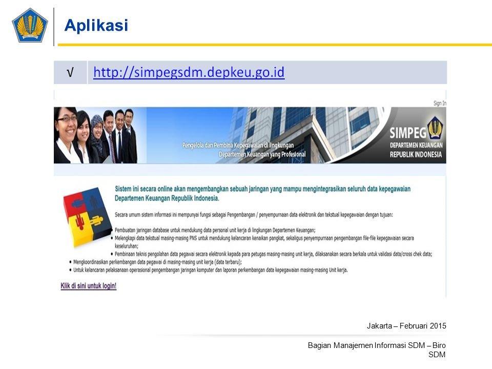 Jakarta – Februari 2015 Bagian Manajemen Informasi SDM – Biro SDM