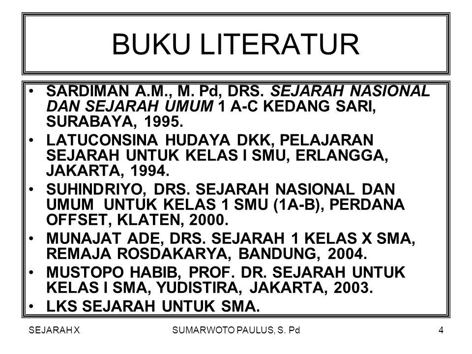 SEJARAH XSUMARWOTO PAULUS, S.Pd74 4.