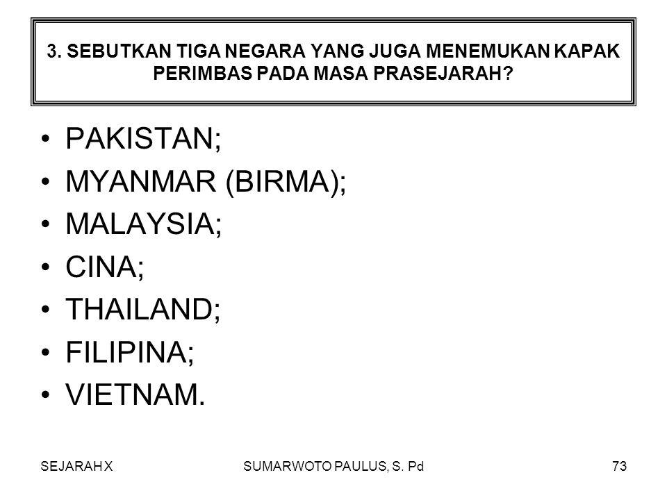 SEJARAH XSUMARWOTO PAULUS, S. Pd72 2. DI INDONESIA ZAMAN LOGAM DIBAGI MENJADI 2 SEBUT DAN JELASKAN? JAMAN PERUNGGU YANG DISEBUT JUGA KEBUDAYAAN DONGSO
