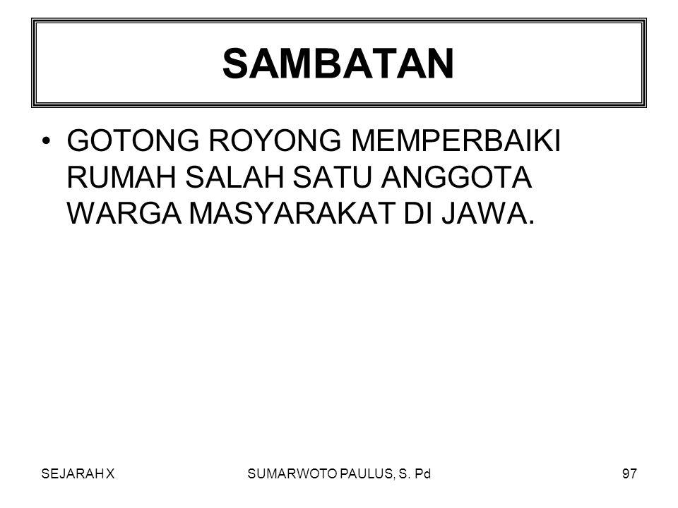 SEJARAH XSUMARWOTO PAULUS, S. Pd96 KAPITAN SEBUTAN UNTUK PEMIMPIN MASYARAKAT (SEJENIS LURAH) DI AMBON.