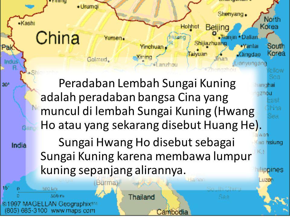 Peradaban Lembah Sungai Kuning adalah peradaban bangsa Cina yang muncul di lembah Sungai Kuning (Hwang Ho atau yang sekarang disebut Huang He). Sungai