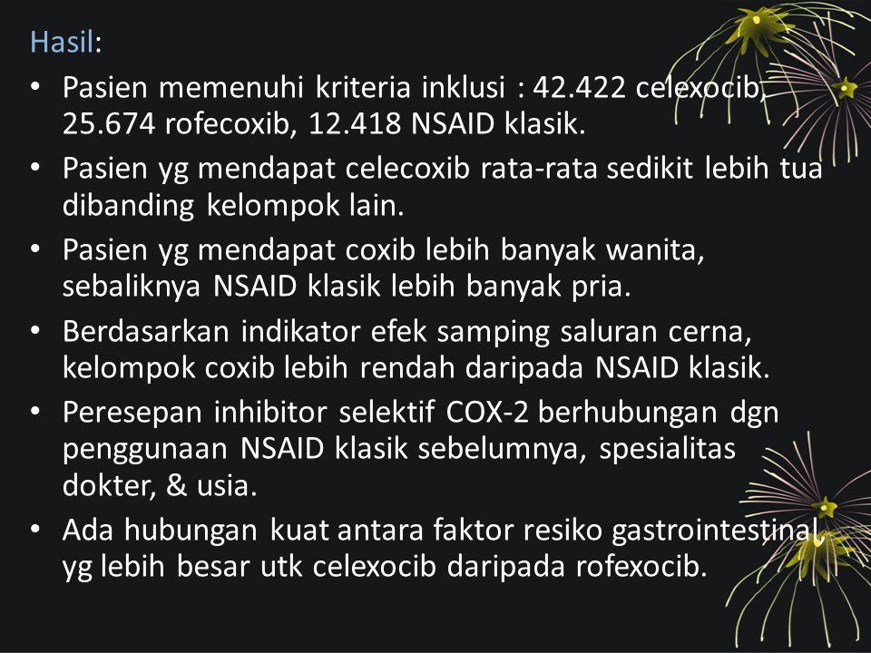 Pasien memenuhi kriteria inklusi : 42.422 celexocib, 25.674 rofecoxib, 12.418 NSAID klasik. Pasien yg mendapat celecoxib rata-rata sedikit lebih tua d