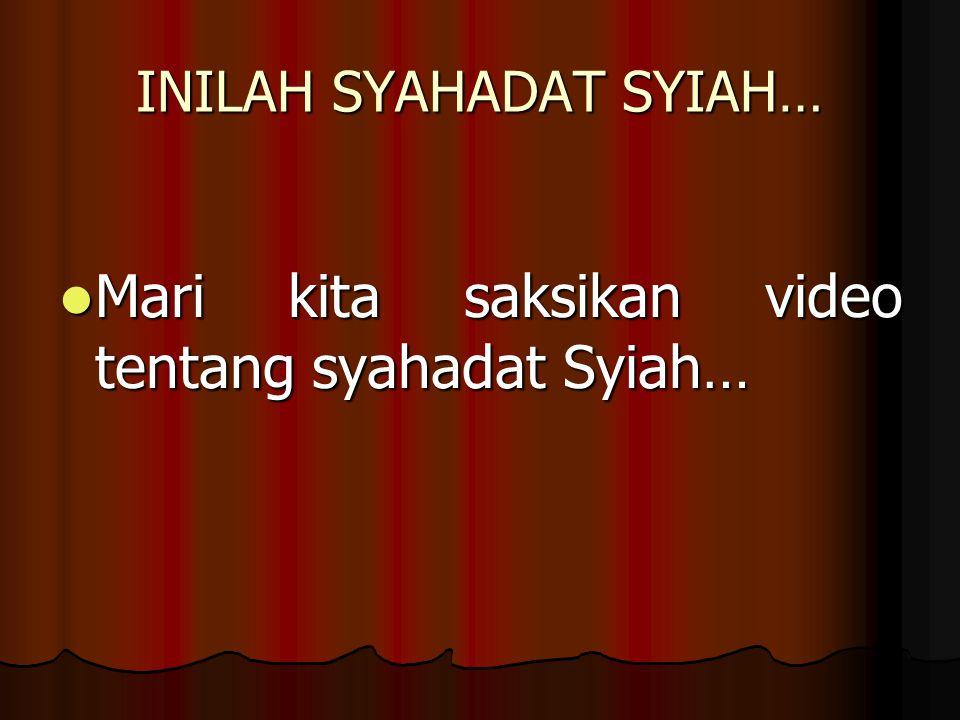 INILAH SYAHADAT SYIAH… Mari kita saksikan video tentang syahadat Syiah… Mari kita saksikan video tentang syahadat Syiah…