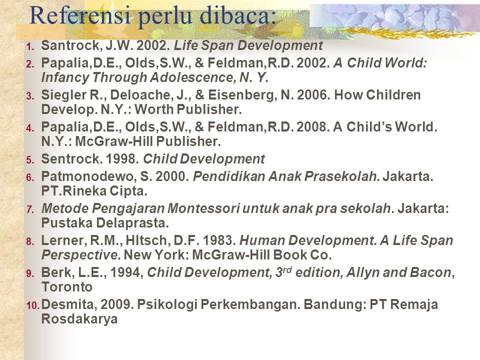 Berbagai Metode Penelitian Dalam Psikologi Perkembangan Pendekatan Umum Cross-sectional : meneliti fenomena /perilaku beberapa anak dari kelompok umur yang berbeda yang dibandingkan.
