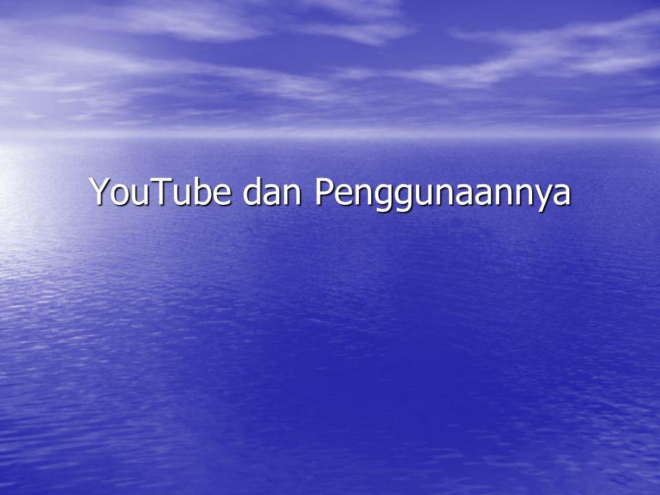 YouTube dan Penggunaannya