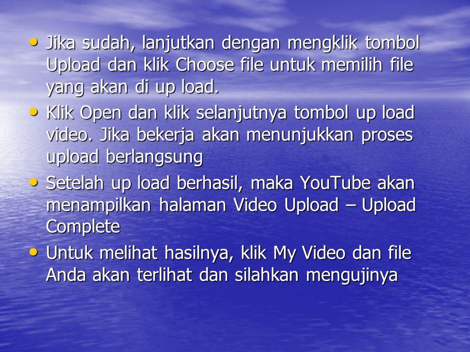 Jika sudah, lanjutkan dengan mengklik tombol Upload dan klik Choose file untuk memilih file yang akan di up load.