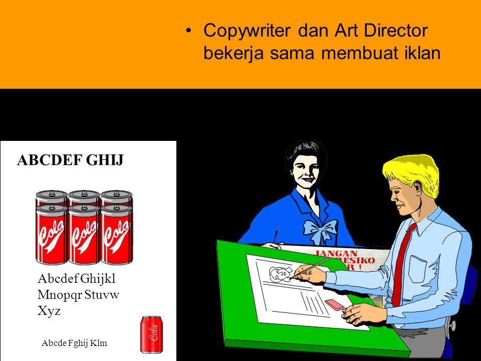 10 Copywriter dan Art Director bekerja sama membuat iklan ABCDEF GHIJ Abcdef Ghijkl Mnopqr Stuvw Xyz Abcde Fghij Klm