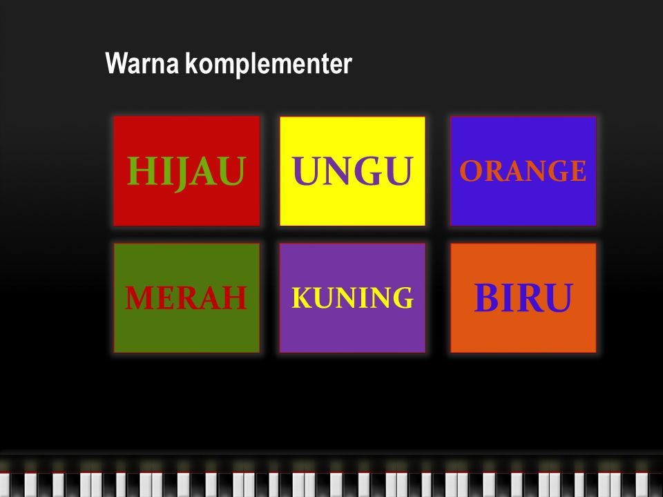 Warna komplementer HIJAUUNGU ORANGE MERAH KUNING BIRU
