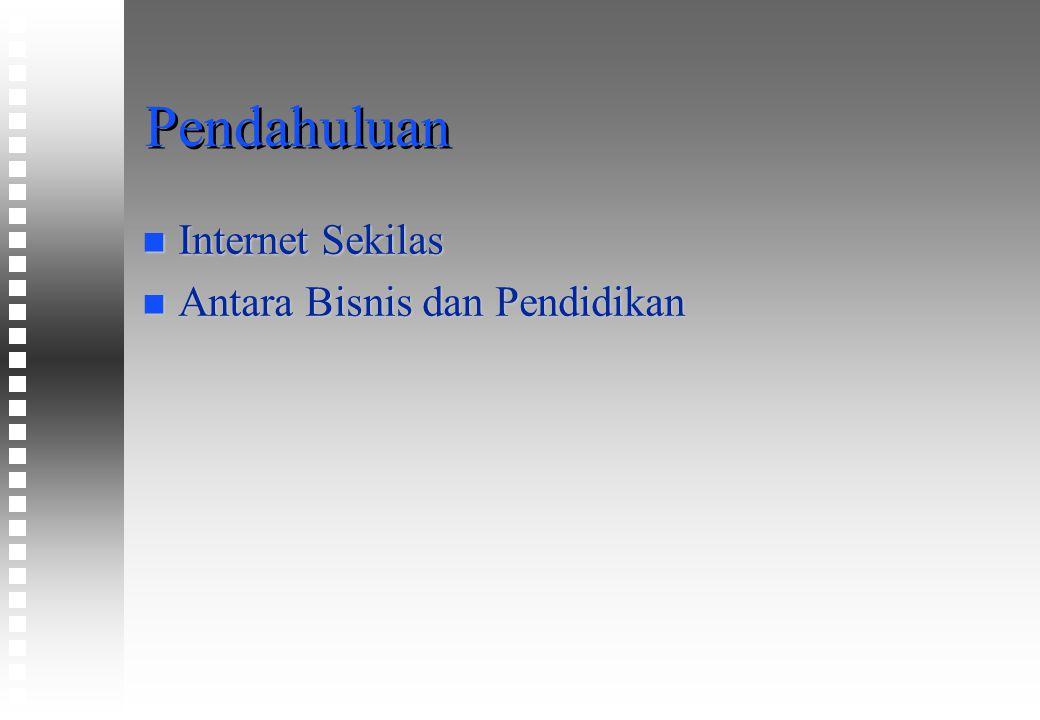 Aplikasi Internet n WWW, JAVA dan CASTANET n Surat elektronik - E-mail n FTP n TELNET