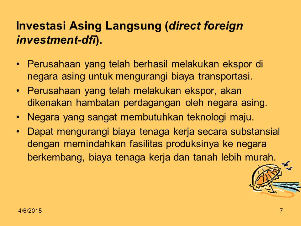 4/6/20157 Investasi Asing Langsung (direct foreign investment-dfi).