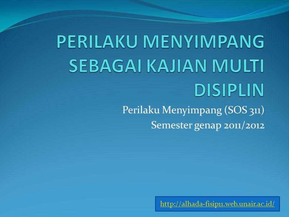 Perilaku Menyimpang (SOS 311) Semester genap 2011/2012 http://alhada-fisip11.web.unair.ac.id/