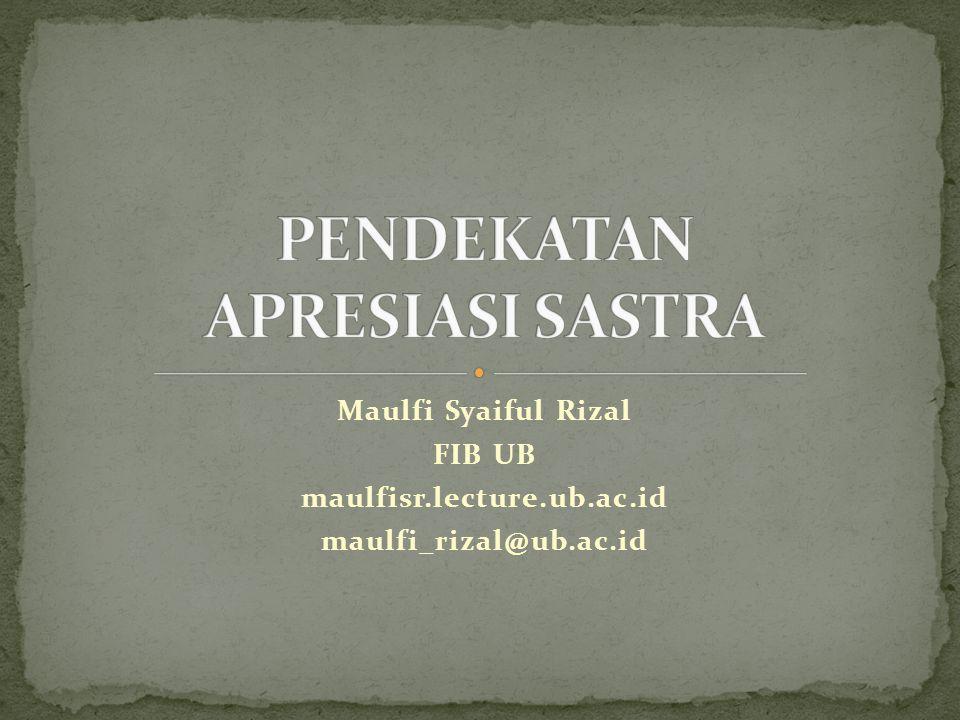 Maulfi Syaiful Rizal FIB UB maulfisr.lecture.ub.ac.id maulfi_rizal@ub.ac.id