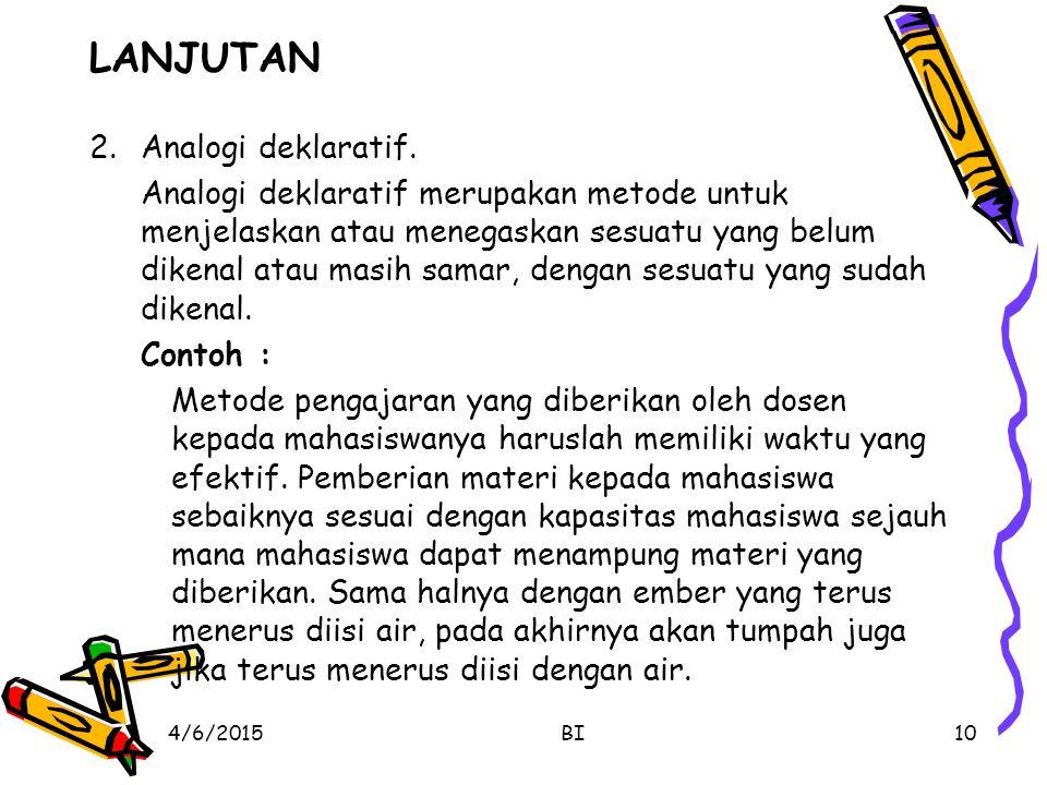 LANJUTAN 2.Analogi deklaratif.