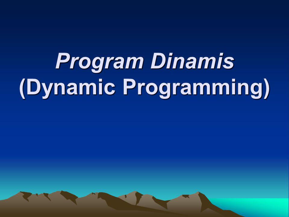 Program Dinamis (Dynamic Programming)