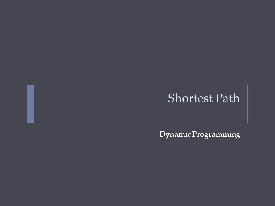 Shortest Path Dynamic Programming