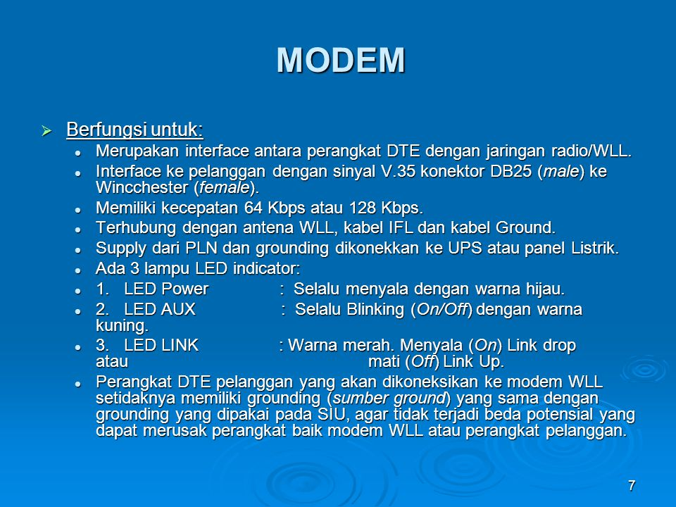 8 KABEL IFL  Berfungsi untuk: Menghubungkan antara antena dengan modem WLL (SIU).