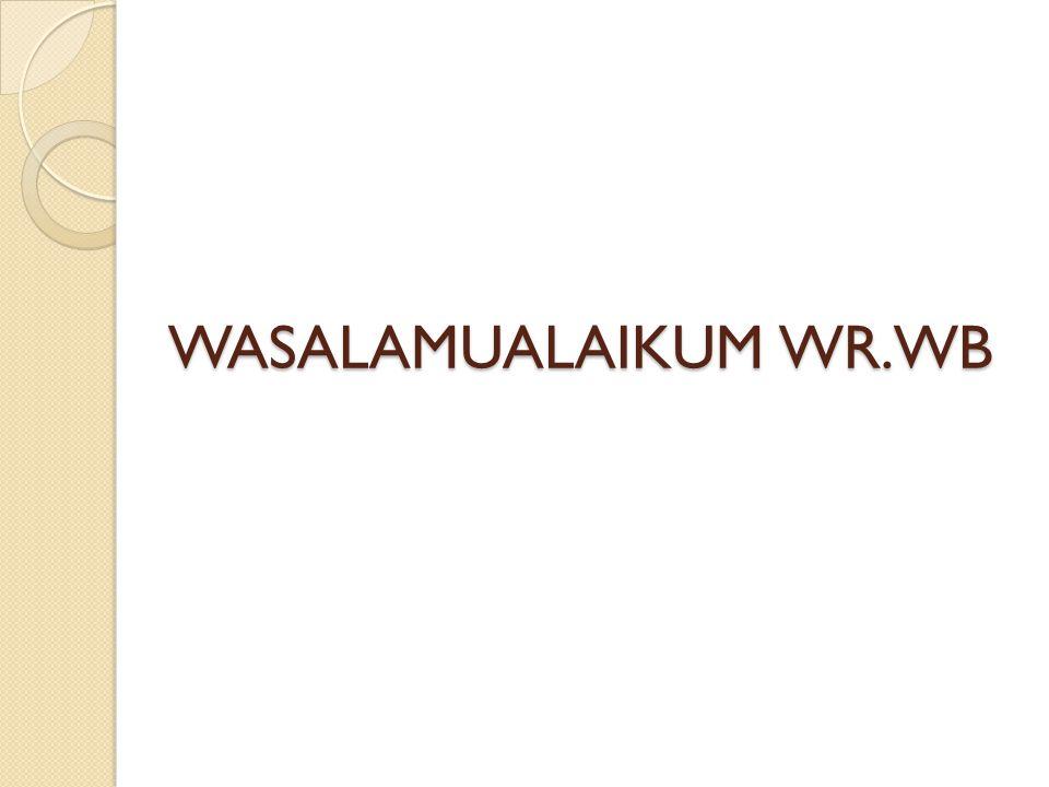 WASALAMUALAIKUM WR.WB