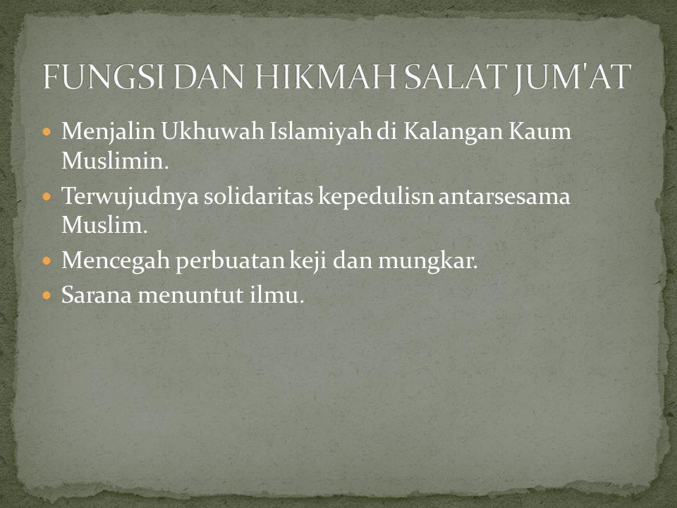 Menjalin Ukhuwah Islamiyah di Kalangan Kaum Muslimin.