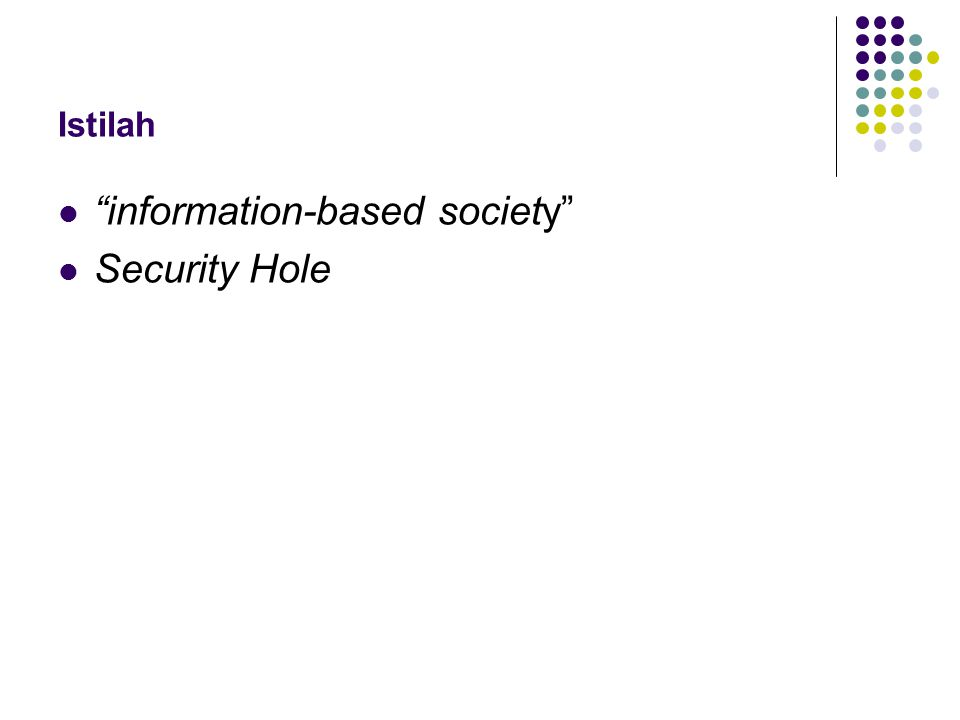 Istilah information-based society Security Hole