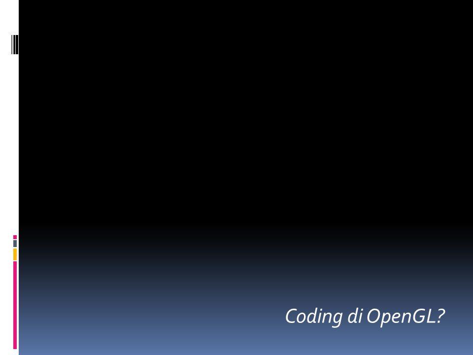 Coding di OpenGL?