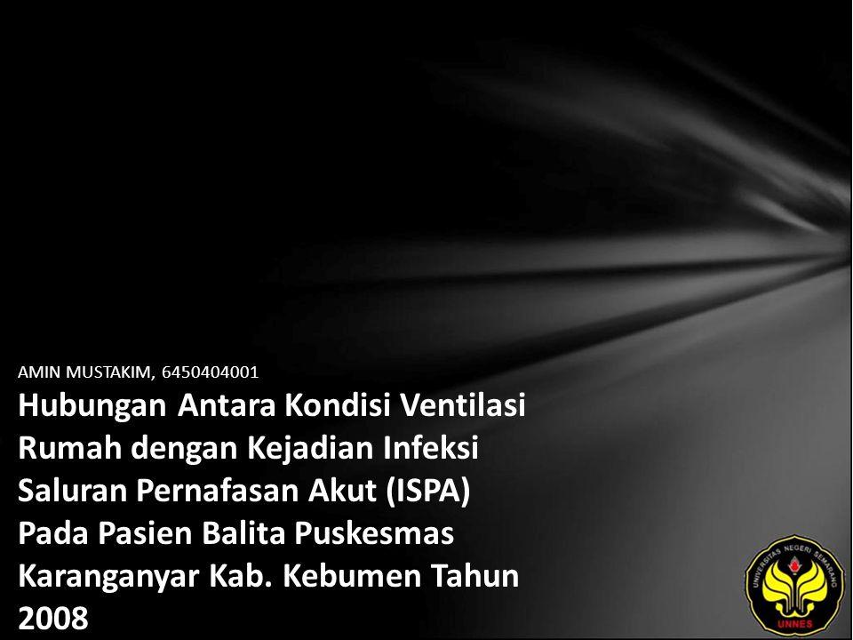 Identitas Mahasiswa - NAMA : AMIN MUSTAKIM - NIM : 6450404001 - PRODI : Kesehatan Masyarakat - JURUSAN : Ilmu Kesehatan Masyarakat - FAKULTAS : Ilmu Keolahragaan - EMAIL : mustakimamin12 pada domain yahoo.co.id - PEMBIMBING 1 : Widya Hary Cahyati, S.KM, M.Kes - PEMBIMBING 2 : Arum Siwiendrayanti, S.KM - TGL UJIAN : 2009-03-10