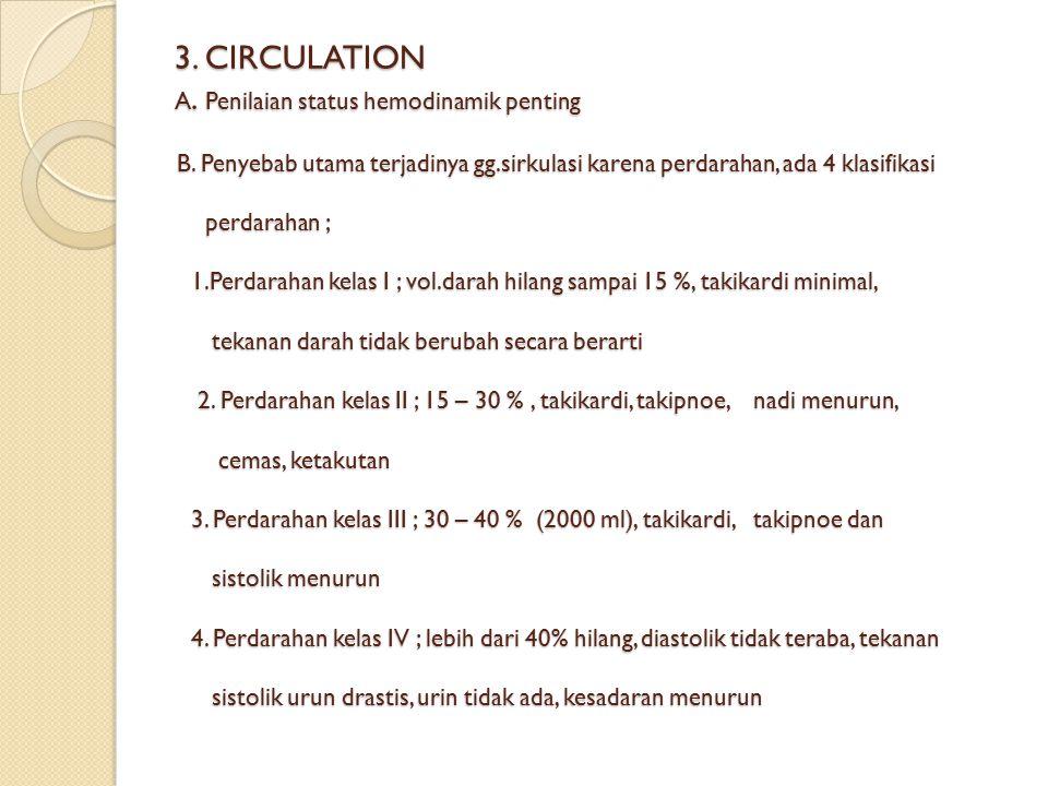 3.CIRCULATION A. Penilaian status hemodinamik penting B.