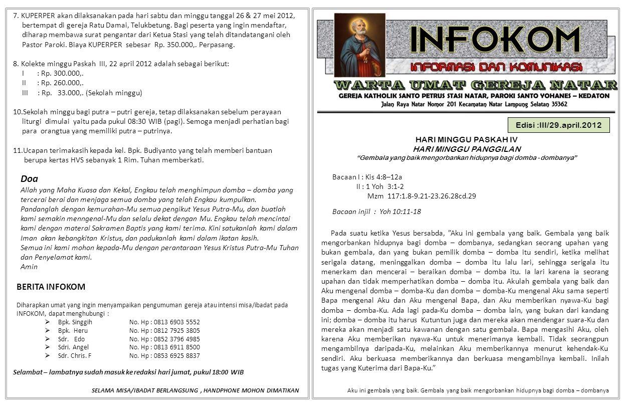 """Edisi :III/29.april.2012 HARI MINGGU PASKAH IV HARI MINGGU PANGGILAN """"Gembala yang baik mengorbankan hidupnya bagi domba - dombanya"""" Bacaan I : Kis 4:"""