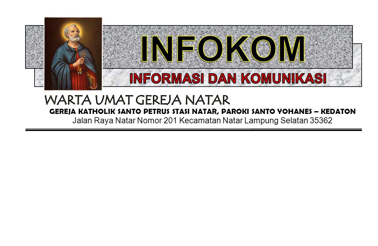 GEREJA KATHOLIK SANTO PETRUS STASI NATAR, PAROKI SANTO YOHANES – KEDATON Jalan Raya Natar Nomor 201 Kecamatan Natar Lampung Selatan 35362