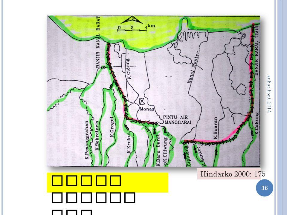 36 Wilayah yang dilindungi Kanal Banjir DKI Hindarko 2000: 175