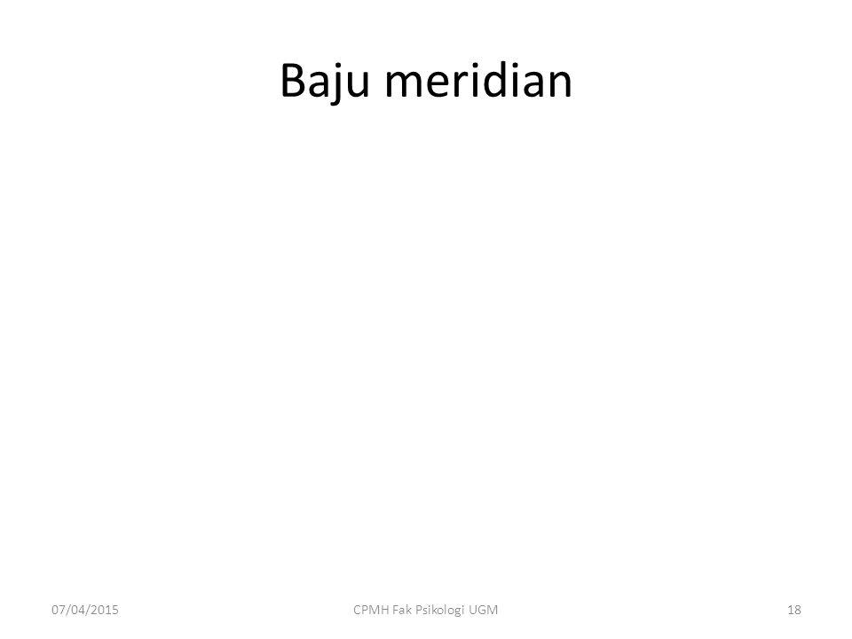 Baju meridian 07/04/201518CPMH Fak Psikologi UGM