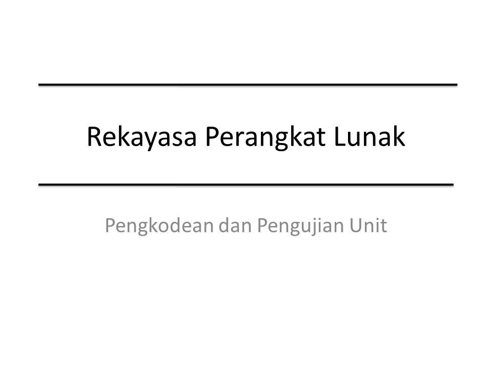 Rekayasa Perangkat Lunak Pengkodean dan Pengujian Unit