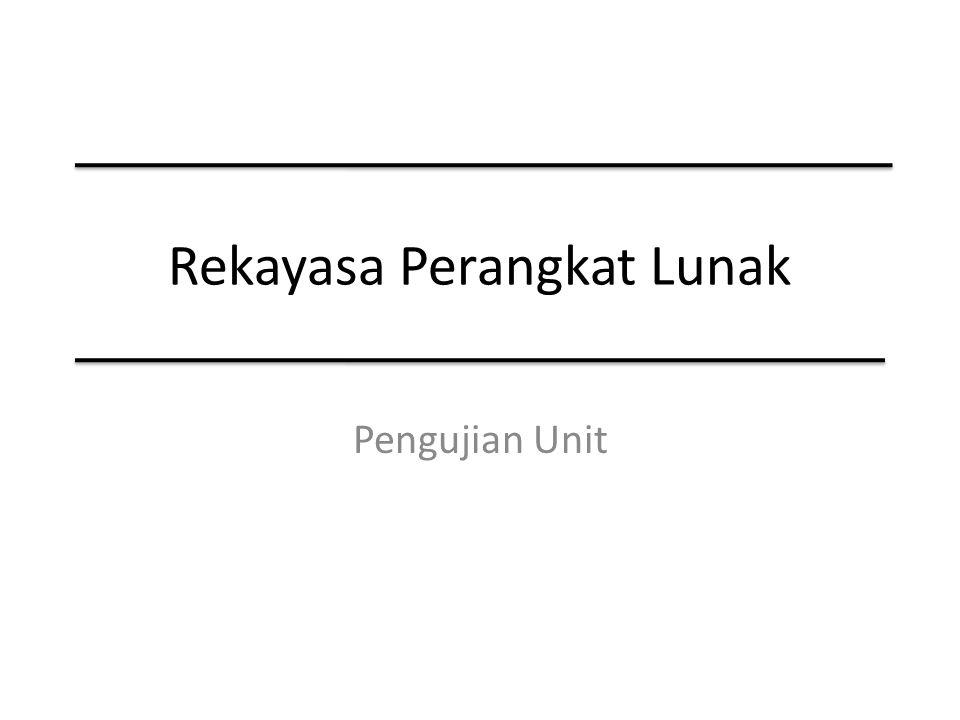 Rekayasa Perangkat Lunak Pengujian Unit