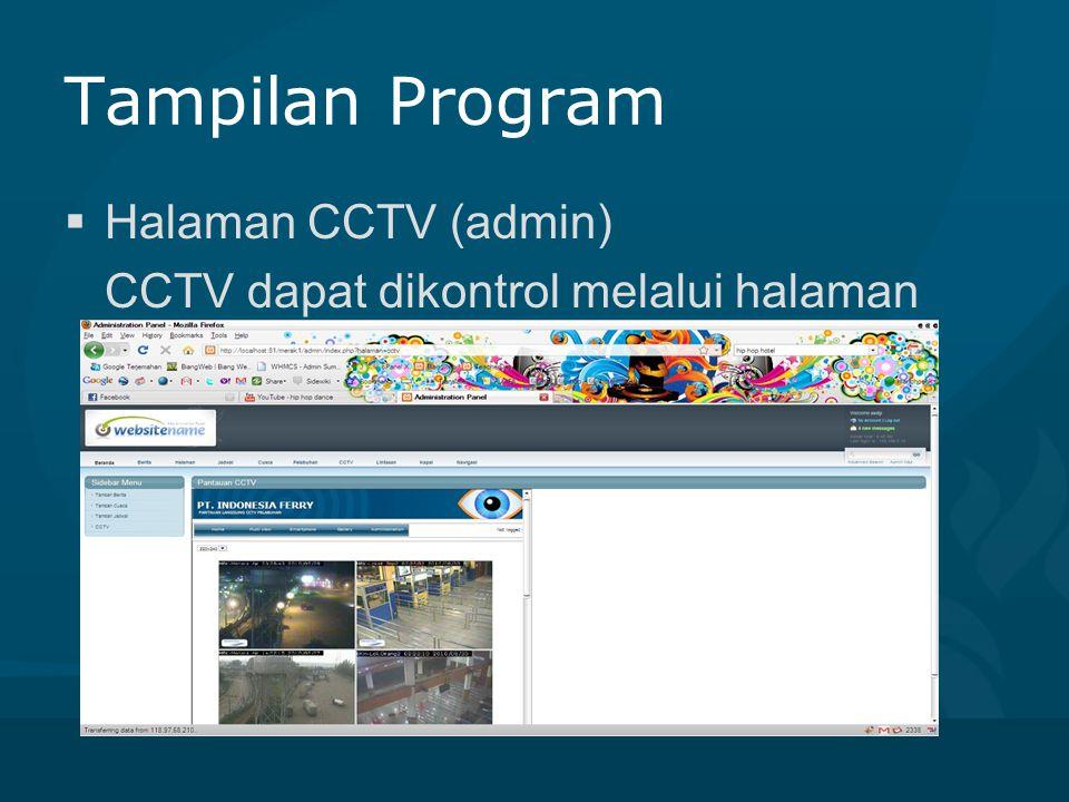 Kesimpulan  Website pelabuhan ASDP dapat berjalan dengan baik  Website ini dapat menampilkan informasi secara realtime lewat penggunaan cctv  Website ini dapat dijadikan salah satu bahan pertimbangan pengambilan keputusan layak jalannya pelayaran