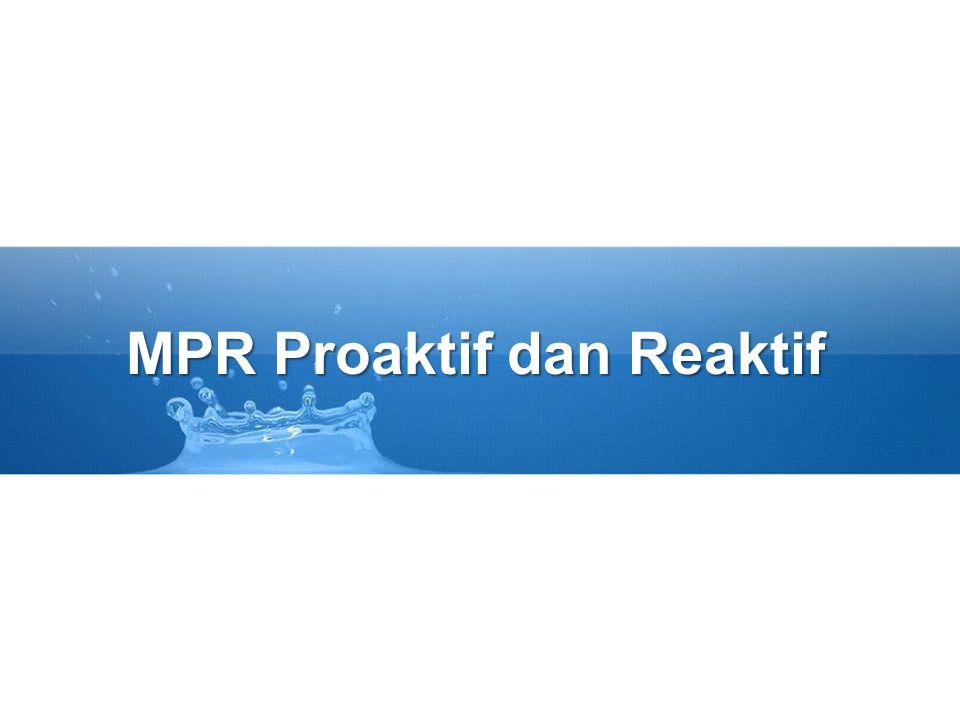 PR Proaktif MPR Proaktif lebih ditentukan oleh tujuan pemasaran –Berorientasi lebih ofensif dibanding defensif –Mencari peluang dibanding pemecahan masalah MPR Proaktif adalah sarana untuk –Mengkomunikasikan keunggulan merek –Digunakan dalam periklanan, promosi penjualan dan penjualan perseorangan