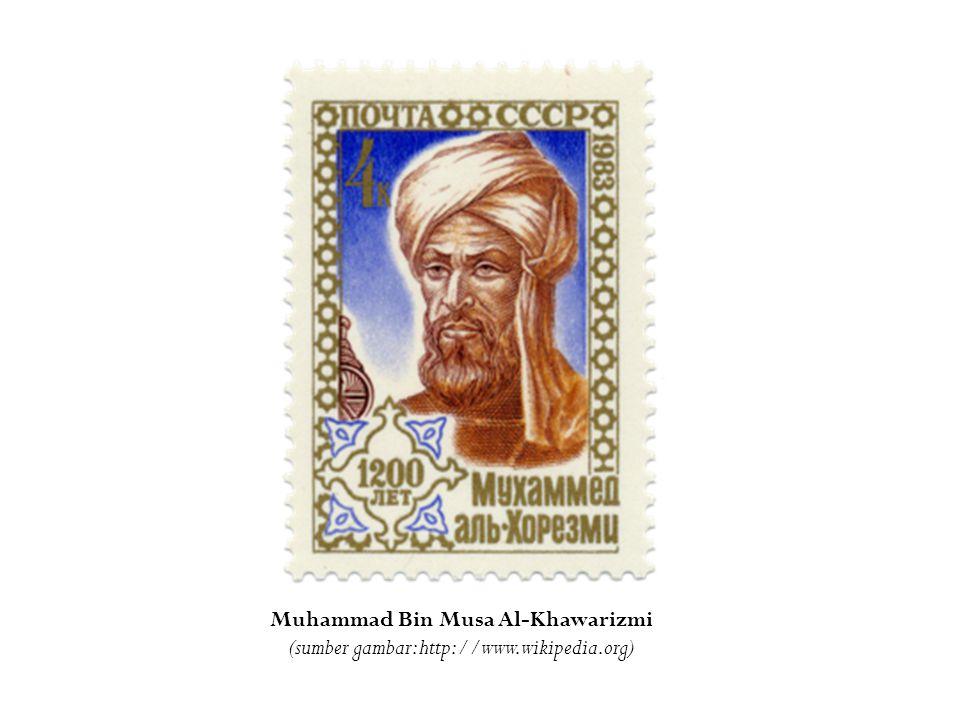 Muhammad Bin Musa Al-Khawarizmi (sumber gambar: http://www.wikipedia.org)