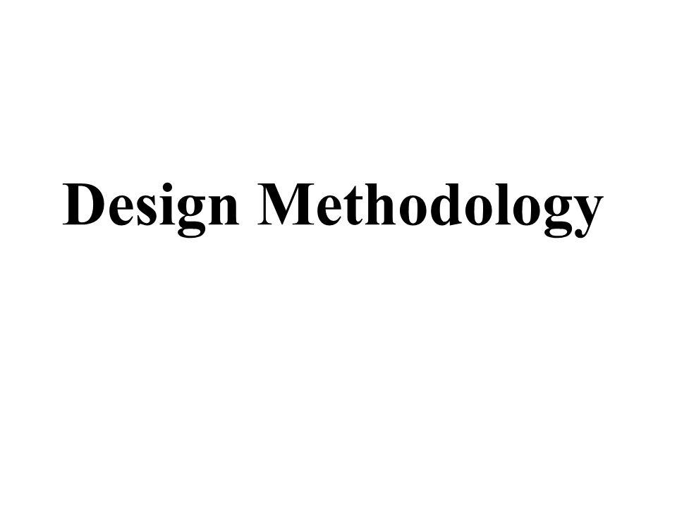 ` Methodologi Design adalah sebuah pendekatan sains dari berbagai metoda yang dapat diterapkan dalam pemenuhan solusi sebuah desain `Methodology bermakna : `Cabang Keilmuan atau metoda pengamatan yang mencakup metoda deskripsi, eksplanasi dan evaluasi.